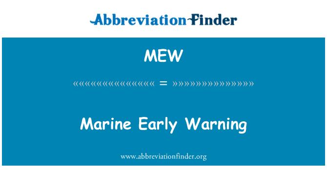 MEW: Marine Early Warning