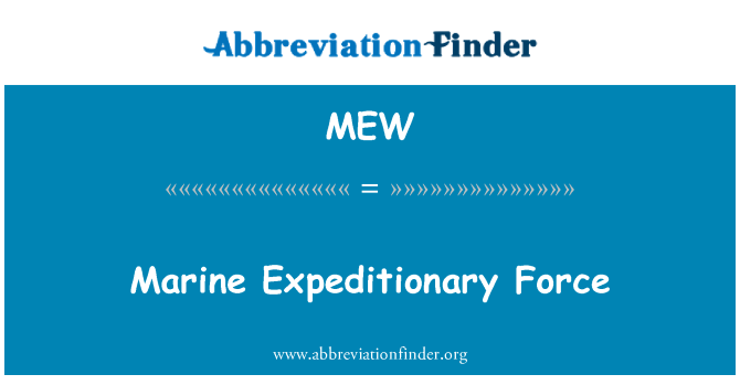 MEW: Marine Expeditionary Force