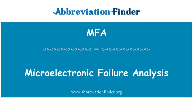 MFA: Microelectronic Failure Analysis