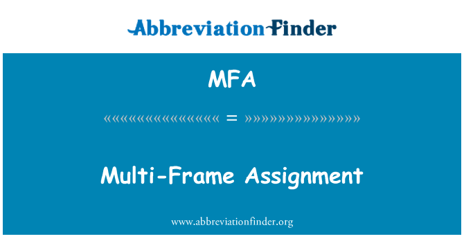 MFA: Multi-Frame Assignment