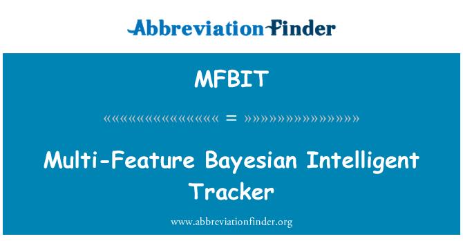 MFBIT: Multi-Feature Bayesian Intelligent Tracker