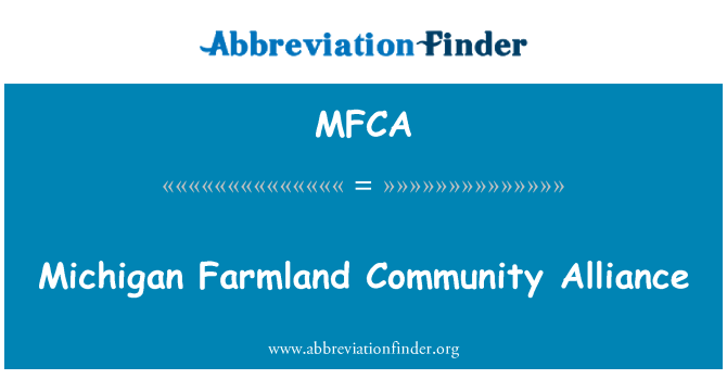 MFCA: Michigan Farmland Community Alliance