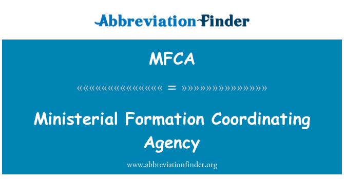 MFCA: Ministerial Formation Coordinating Agency