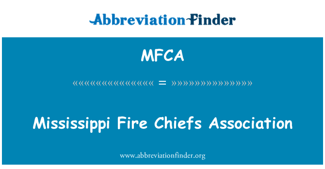 MFCA: Mississippi Fire Chiefs Association