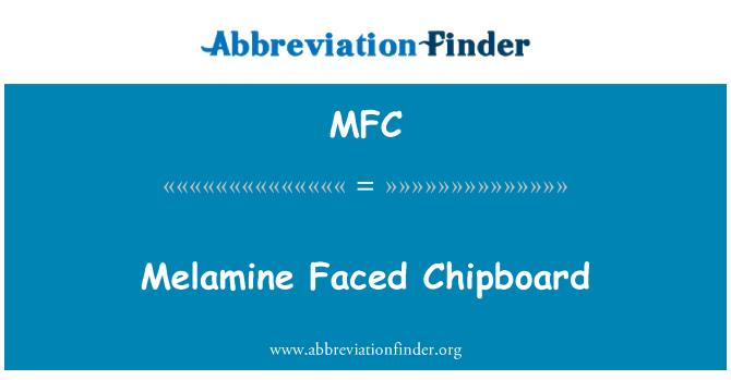 MFC: Melamine Faced Chipboard