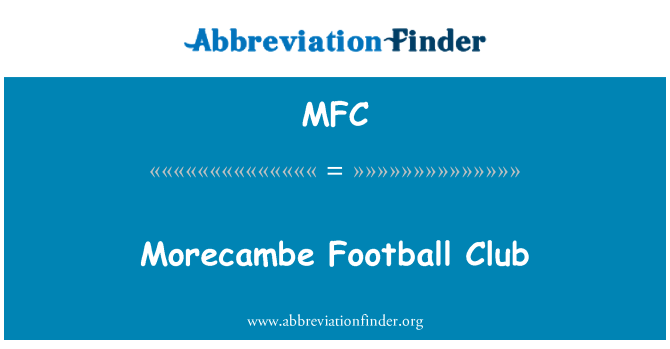 MFC: Morecambe Football Club