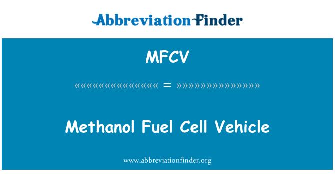MFCV: Methanol Fuel Cell Vehicle