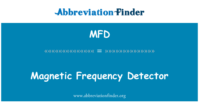 MFD: Magnetic Frequency Detector