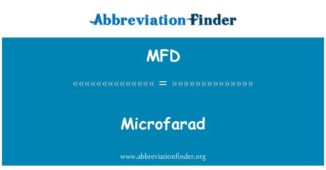 MFD: Microfarad