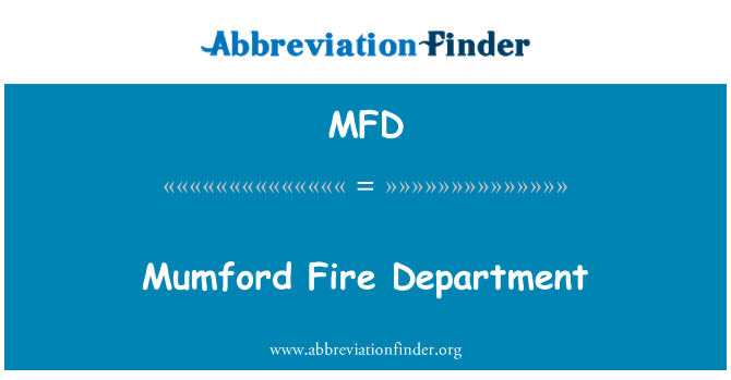 MFD: Mumford Fire Department