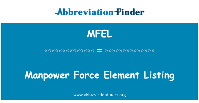 MFEL: Manpower Force Element Listing