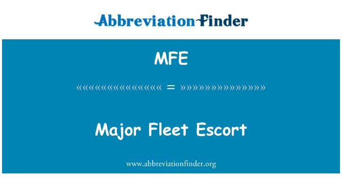 MFE: Major Fleet Escort