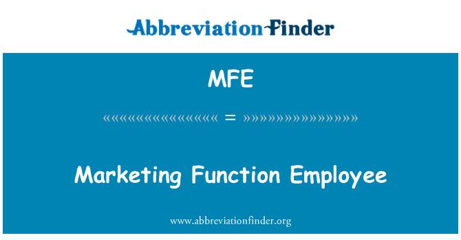 MFE: Marketing Function Employee