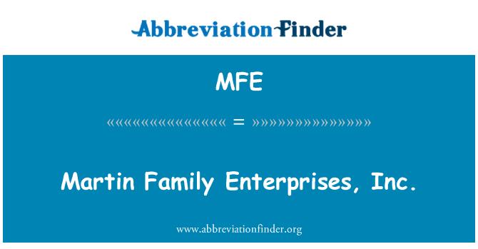 MFE: Martin Family Enterprises, Inc.
