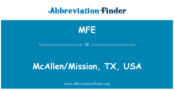 MFE: McAllen/Mission, TX, USA