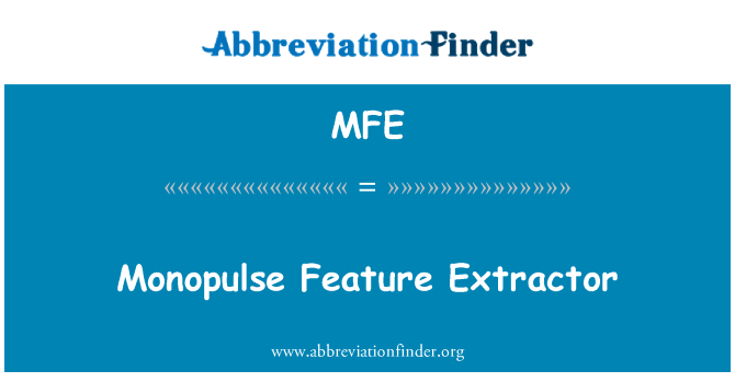 MFE: Monopulse Feature Extractor