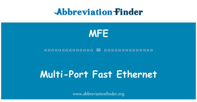 MFE: Multi-Port Fast Ethernet