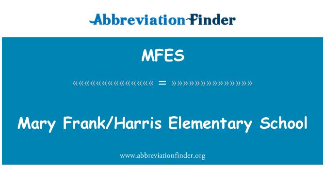 MFES: Mary Frank/Harris Elementary School