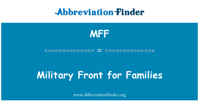 MFF: Military Front for Families
