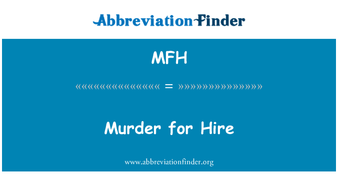MFH: Murder for Hire