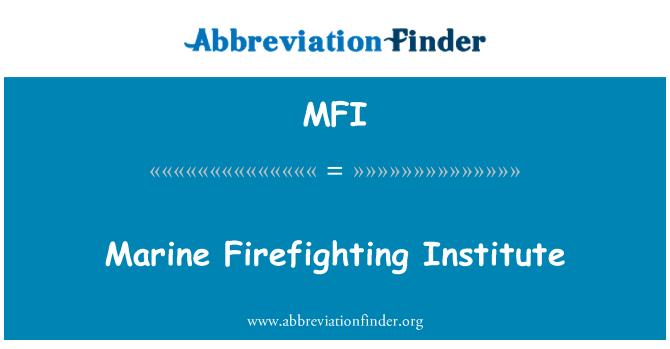 MFI: Marine Firefighting Institute