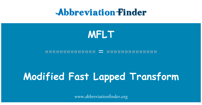 MFLT: Modified Fast Lapped Transform