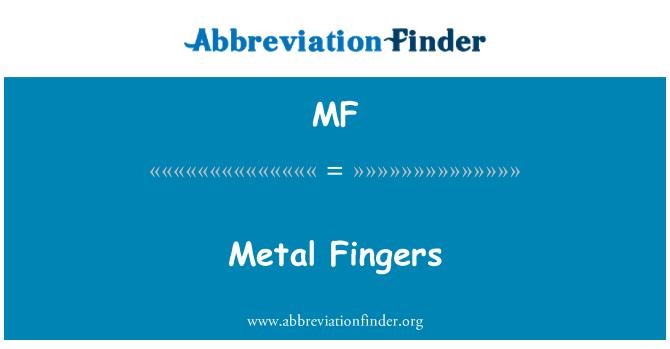 MF: Metal Fingers