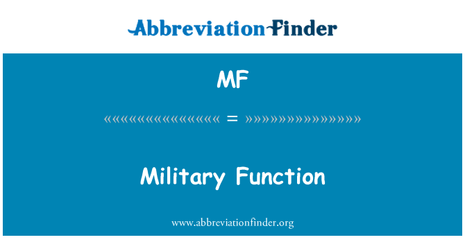 MF: Military Function