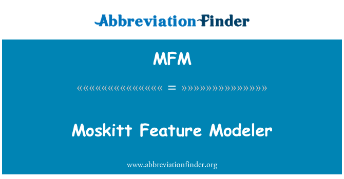 MFM: Moskitt Feature Modeler