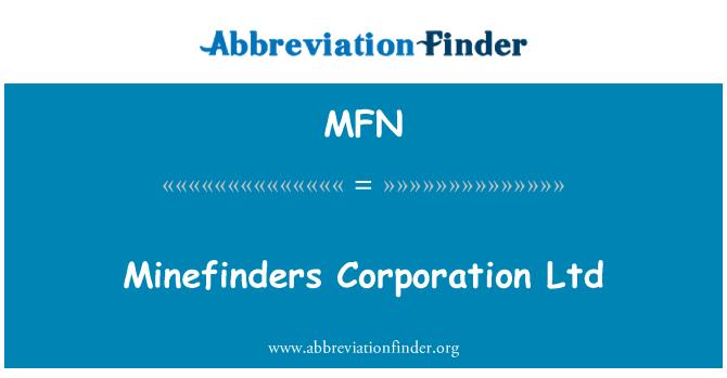 MFN: Minefinders Corporation Ltd