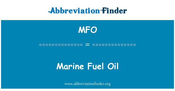 MFO: Marine Fuel Oil