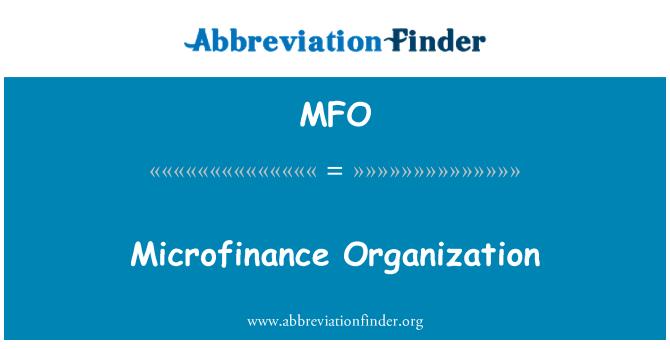 MFO: Microfinance Organization
