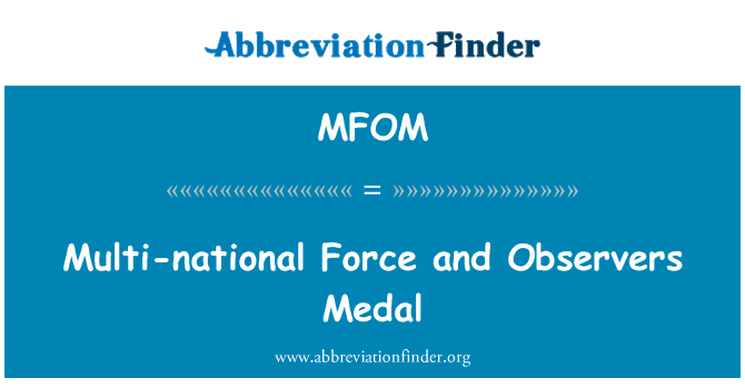 MFOM: Multi-national Force and Observers Medal
