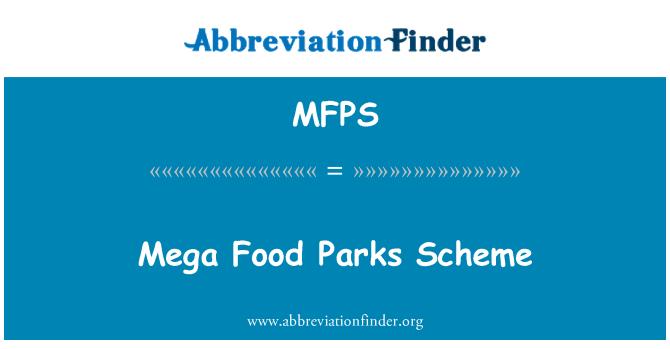 MFPS: Mega toiduainete parkide kava
