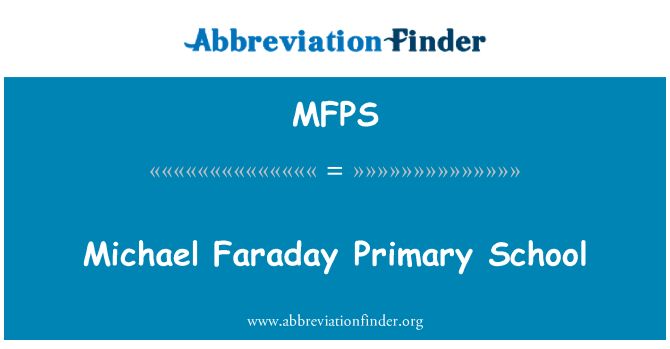MFPS: Michael Faraday algkool