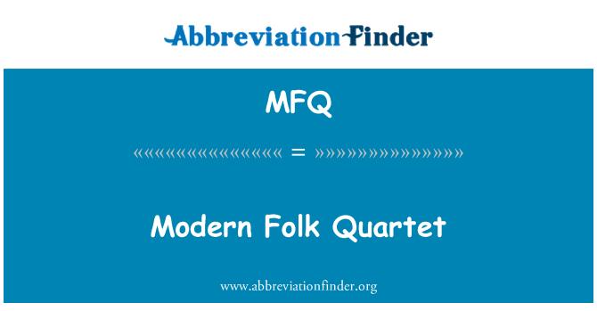 MFQ: Modern Folk Quartet