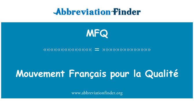MFQ: Mouvement Français pour la Qualité