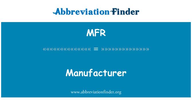 MFR: Manufacturer