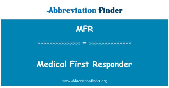 MFR: Medical First Responder