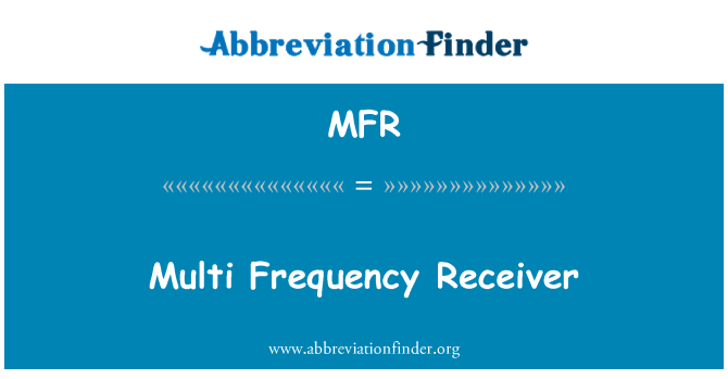 MFR: Multi Frequency Receiver