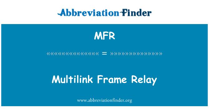 MFR: Multilink Frame Relay