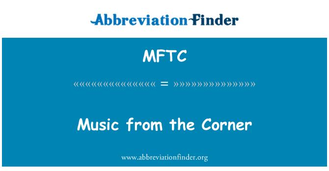 MFTC: Music from the Corner