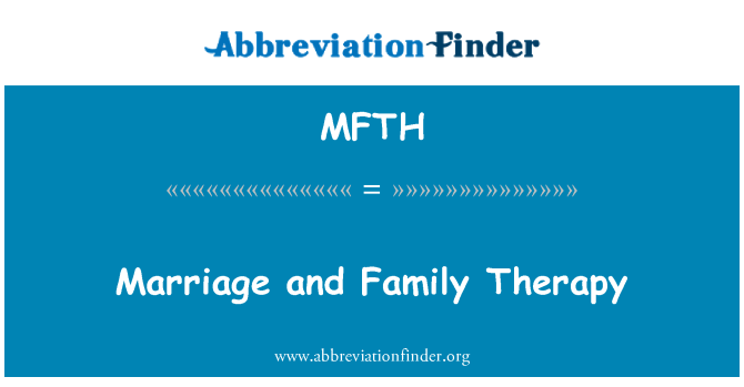MFTH: Marriage and Family Therapy