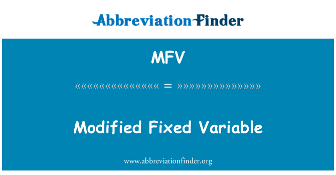 MFV: Modified Fixed Variable