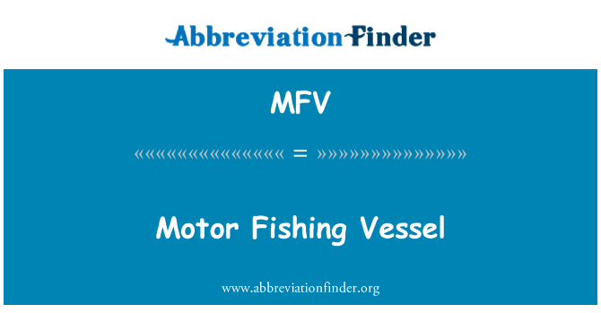 MFV: Motor Fishing Vessel