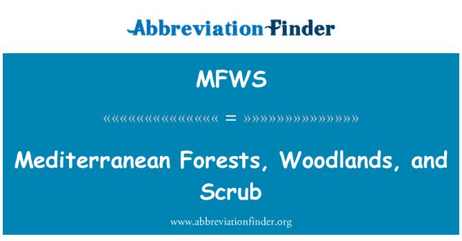 MFWS: Mediterranean Forests, Woodlands, and Scrub