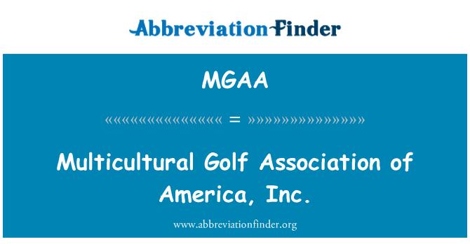 MGAA: Multicultural Golf Association of America, Inc.