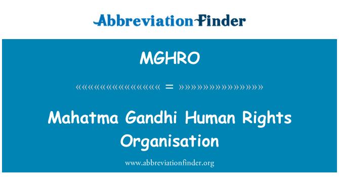 MGHRO: Mahatma Gandhi Human Rights Organisation