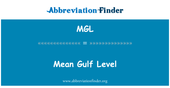 MGL: Mean Gulf Level