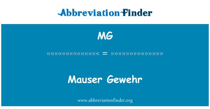 MG: Mauser Gewehr